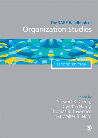 The Sage Handbook Of Organization Studies (Sage Handbooks)