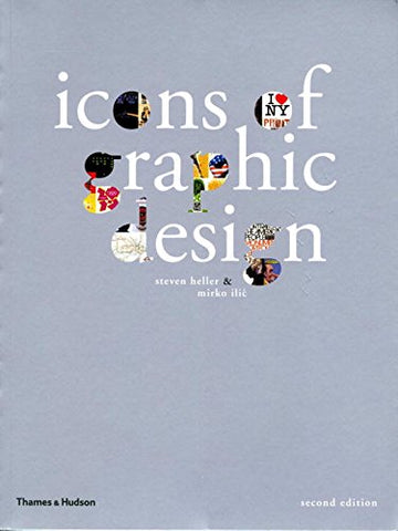 Icons Of Graphic Design (Second Edition)