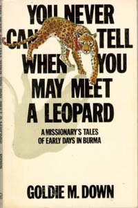 You Never Can Tell When You May Meet A Leopard