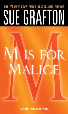 M Is For Malice: A Kinsey Millhone Novel (Kinsey Millhone Alphabet Mysteries)