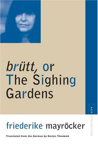 Brutt, Or The Sighing Gardens (Avant-Garde & Modernism Collection)