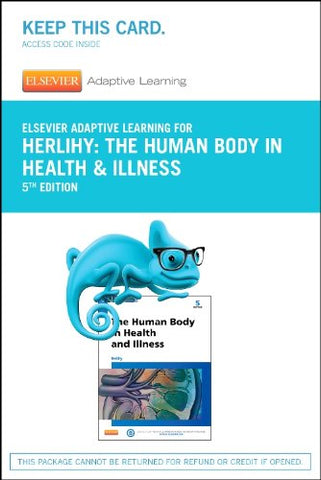 Elsevier Adaptive Learning For The Human Body In Health And Illness (Access Card), 5E