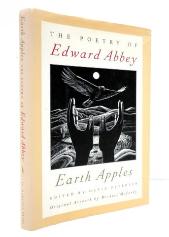 Earth Apples (Pommes De Terre : The Poetry Of Edward Abbey)