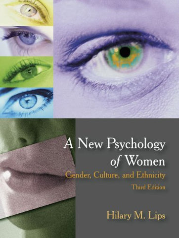A New Psychology Of Women: Gender, Culture, And Ethnicity