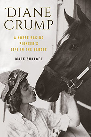 Diane Crump: A Horse-Racing Pioneers Life In The Saddle