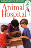 Dk Readers: Animal Hospital (Level 2: Beginning To Read Alone)