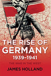 The Rise Of Germany, 1939-1941: The War In The West, Volume One