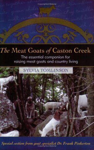 The Meat Goats Of Caston Creek