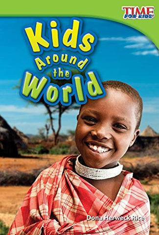 Kids Around The World (Time For Kids Nonfiction Readers)