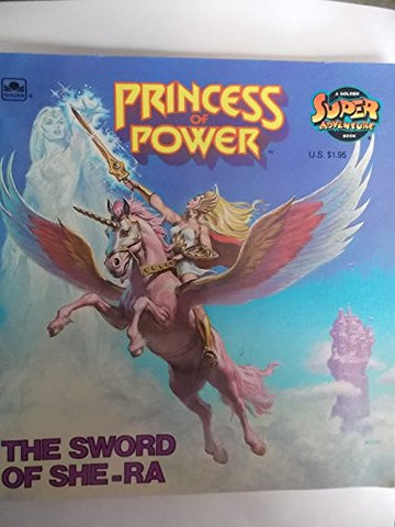 The Sword Of She-Ra (Princess Of Power)