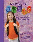 Get Ready For Jetty!: My Journal About Adhd And Me