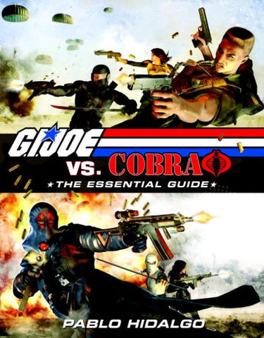 G.I. Joe Vs. Cobra: The Essential Guide, 1982-2008