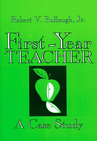 First-Year Teacher: A Case Study