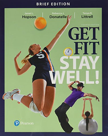 Get Fit, Stay Well! Brief Edition Plus Mastering Health With Pearson Etext -- Access Card Package (4Th Edition)
