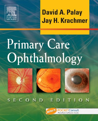 Primary Care Ophthalmology: Textbook With Bonus Pocketconsult Handheld Software