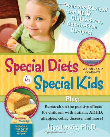 1-2: Special Diets For Special Kids, Volumes 1 And 2 Combined: Over 200 Revised And New Gluten-Free Casein-Free Recipes, Plus Research On The Positive ... Adhd, Allergies, Celiac Disease, And More!