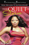 The Quiet Storm: My Life, My Process, My Victory