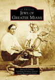 Jews Of Greater Miami, Fl (Img) (Images Of America)