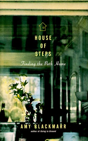House Of Steps: Finding The Path Home