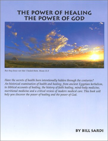 The Power Of Healing, The Power Of God