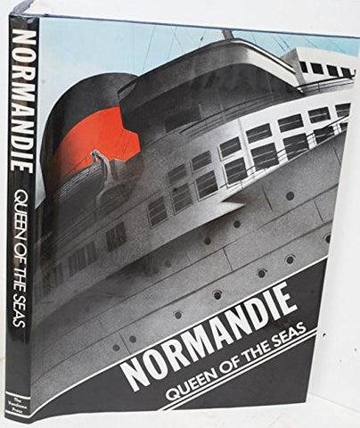 Normandie: Queen Of The Seas (English And French Edition)