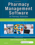 Pharmacy Management Software For Pharmacy Technicians: A Worktext, 3E