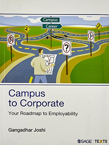 Campus To Corporate: Your Roadmap To Employability