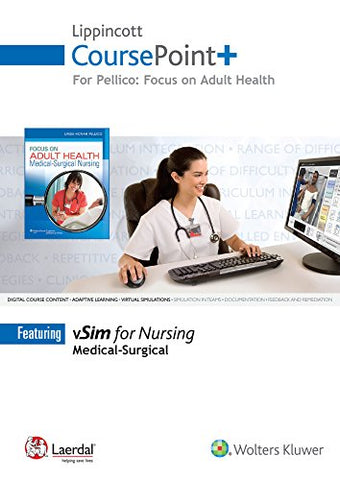 Lippincott Coursepoint+ For Pellico: Focus On Adult Health