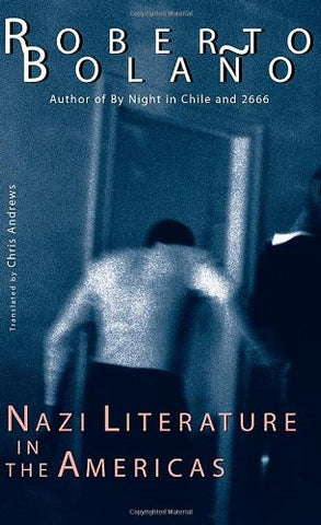 Nazi Literature In The Americas (New Directions Book)
