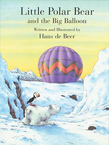 Little Polar Bear And The Big Balloon (Little Polar Bear (Paperback))