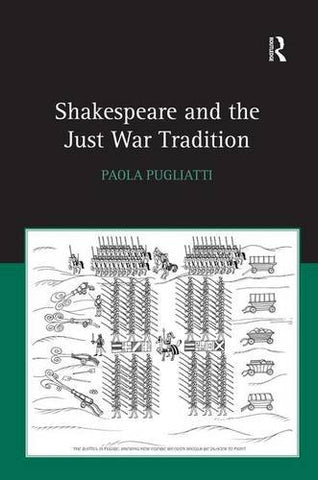 Shakespeare And The Just War Tradition