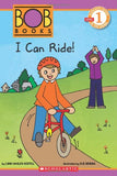 Scholastic Reader Level 1: Bob Books: I Can Ride!