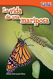 La Vida De Una Mariposa (A Butterfly'S Life) (Spanish Version) (Time For Kids Nonfiction Readers) (Spanish Edition)