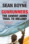 Gunrunners: The Covert Arms Trail To Ireland