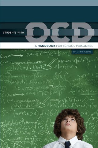 Students With Ocd: A Handbook For School Personnel