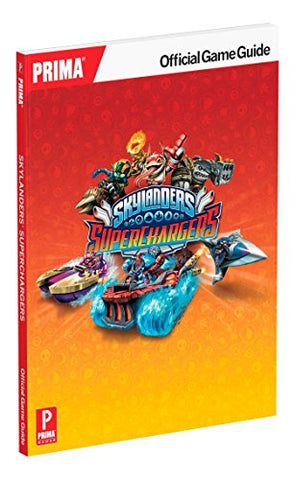 Skylanders Superchargers Official Strategy Guide