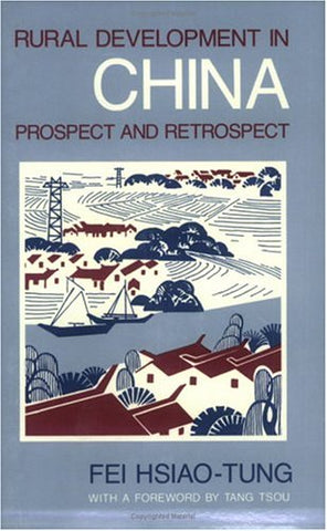 Rural Development In China: Prospect And Retrospect