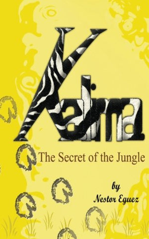 Kalima: The Secret Of The Jungle (Volume 1)