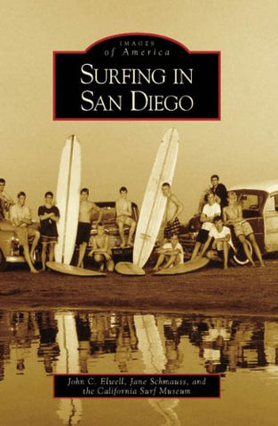 Surfing In San Diego (Ca) (Images Of America)