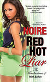 Red Hot Liar (Misadventures Of Mink Larue)