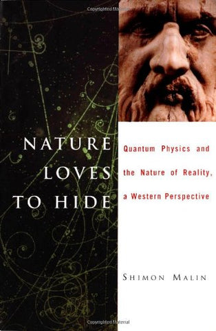 Nature Loves To Hide: Quantum Physics And Reality, A Western Perspective
