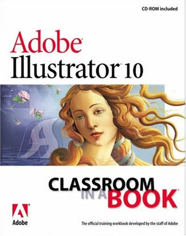 Adobe Illustrator 10 Classroom In A Book