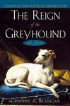 The Reign Of The Greyhound
