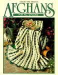 Afghans For All Seasons Book 1 (Leisure Arts #100318) (Crochet Treasury Series)
