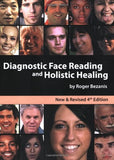 Diagnostic Face Reading And Holistic Healing 4Th Edition