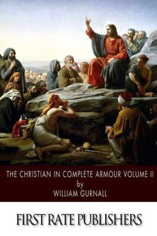 The Christian In Complete Armour: Volume Ii