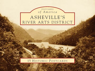Asheville'S River Arts District (Postcards Of America: North Carolina)