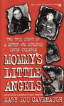 Mommy'S Little Angels: The True Story Of A Mother Who Murdered Seven Children