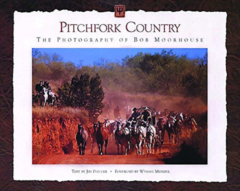 Pitchfork Country: The Photography Of Bob Moorhouse
