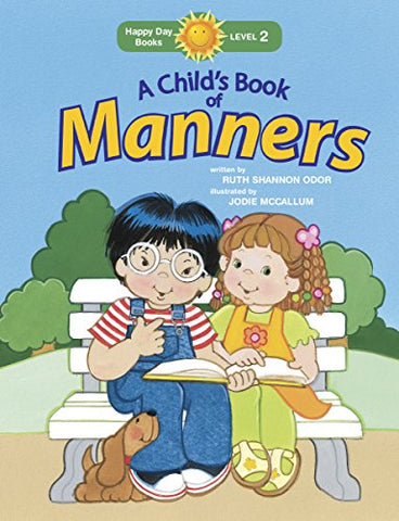 A Child'S Book Of Manners (Happy Day)